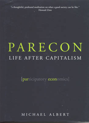 Parecon by Michael Albert