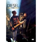 Diesel - The First Fifteen: '89-'04 Live on DVD