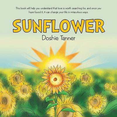 Sunflower by Doshie Tanner