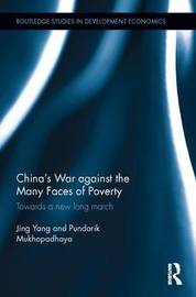 China's War against the Many Faces of Poverty by Jing Yang