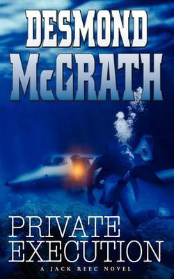 Private Execution by Desmond McGrath