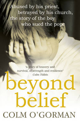 Beyond Belief by Colm O'Gorman image