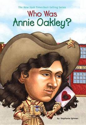 Who Was: Annie Oakley by Stephanie Spinner image
