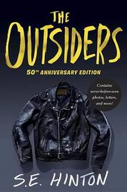 The Outsiders 50th Anniversary Edition by S.E. Hinton