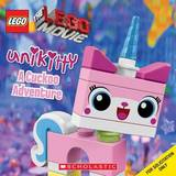 Lego the Lego Movie: Unikitty: A Cuckoo Adventure by Samantha Brooke