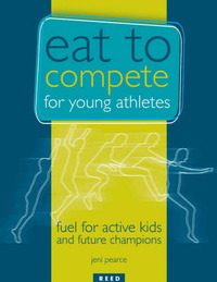 Eat to Compete for Young Athletes: Fuel for Active Kids and Future Champions by J. Pearce image