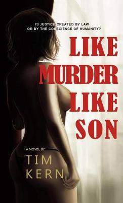 Like Murder Like Son by Tim Kern image
