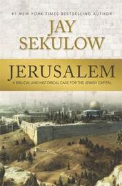 Jerusalem by Jay Sekulow image