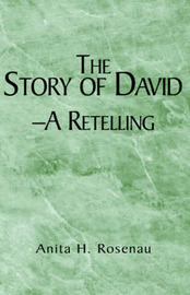 The Story of David- A Retelling by Anita H. Rosenau image