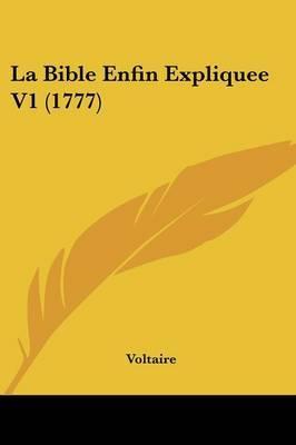 La Bible Enfin Expliquee V1 (1777) by Voltaire image