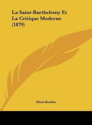 La Saint-Barthelemy Et La Critique Moderne (1879) by Henri Bordier image