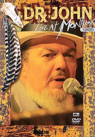 Dr John - Live At Montreux 1995 on DVD