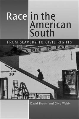 Race in the American South by Clive Webb image