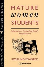 Mature Women Students by Rosalind Edwards image
