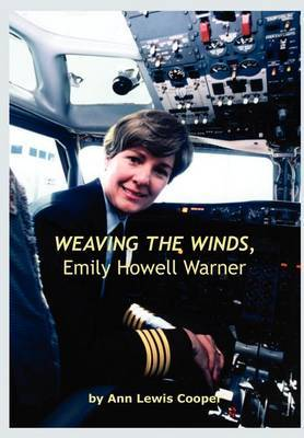 Weaving the Winds, Emily Howell Warner by Ann Lewis Cooper