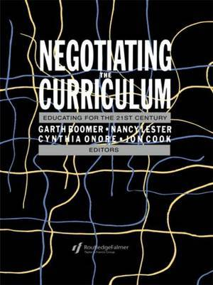 Negotiating the Curriculum by Garth Boomer