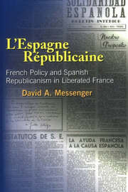 L'Espagne Republicaine by David A. Messenger image