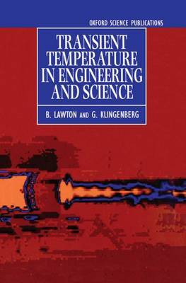 Transient Temperatures in Engineering and Science by B. Lawton