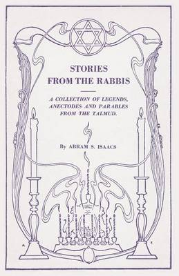 Stories from the Rabbis by Abram S. Isaacs