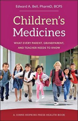 Children's Medicines by Edward A Bell image