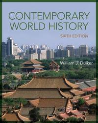 Contemporary World History by William J Duiker