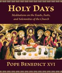 Holy Days by . Benedict
