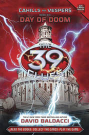 The 39 Clues: Day of Doom: Library Edition (Cahills Vs Vespers #6) by David Baldacci