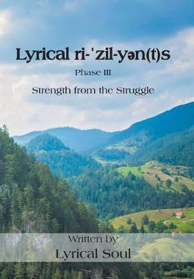 Lyrical Ri-ˈzil-Yən(t)S by Lyrical Soul image