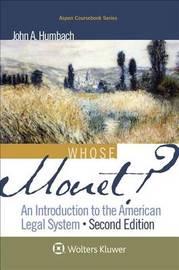 Whose Monet? by John A Humbach