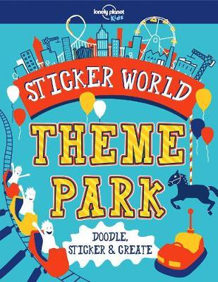 Sticker World - Theme Park by Lonely Planet