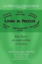 Living in Process by Phd Dhl Schaef
