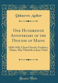 One Hundredth Anniversary of the Diocese of Maine by Unknown Author image