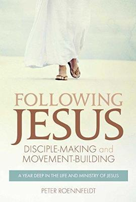 Following Jesus: Disciple-making and Movement-building by Peter Roennfeldt image