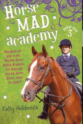 Horse Mad Academy by Kathy Helidoniotis image