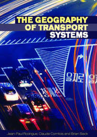 The Geography of Transport Systems by Jean-Paul Rodrigue image