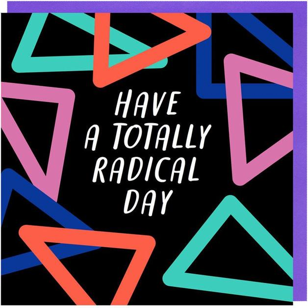 G80: Have a Totally Radical Day Birthday Card