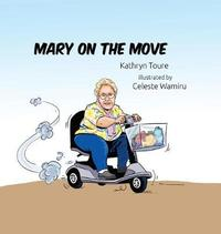 Mary on the Move by Kathryn Toure
