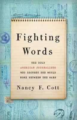 Fighting Words by Nancy F. Cott