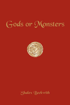 Gods or Monsters by Shalex Beckwith image