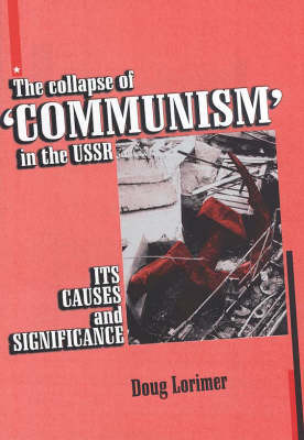 turning point collapse of communism in the soviet union The collapse of 'communism' the crucial turning point he collapse of the communist party of the soviet union and the disintegration.