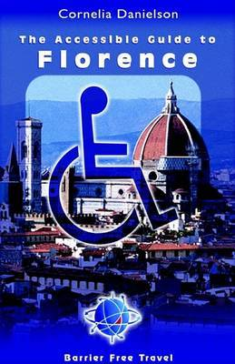 The Accessible Guide to Florence by Cornelia Danielson image