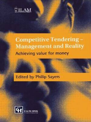 Competitive Tendering - Management and Reality by Philip Sayers image