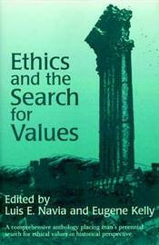 Ethics And The Search For Values by Luis E. Navia image