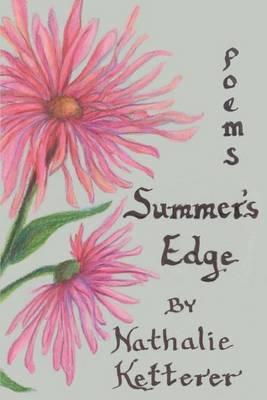 Summer's Edge by Nathalie G. Ketterer
