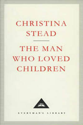 The Man Who Loved Children by Christina Stead image