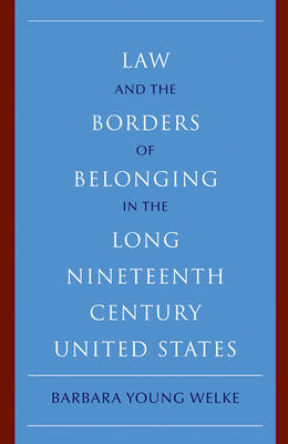 New Histories of American Law by Barbara Young Welke image