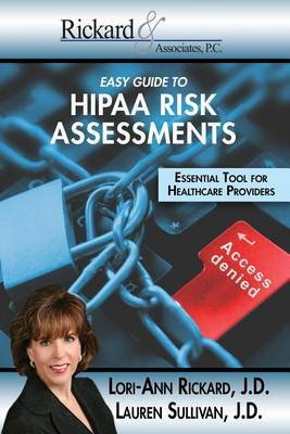 Easy Guide to Hippa Risk Assessments by Lori-Ann Rickard image