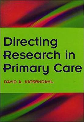 Directing Research in Primary Care: Book 2 by David A. Katerndahl
