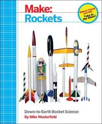 Make - Rockets by Mike Westerfield