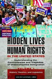 Hidden Lives and Human Rights in the United States [3 volumes]